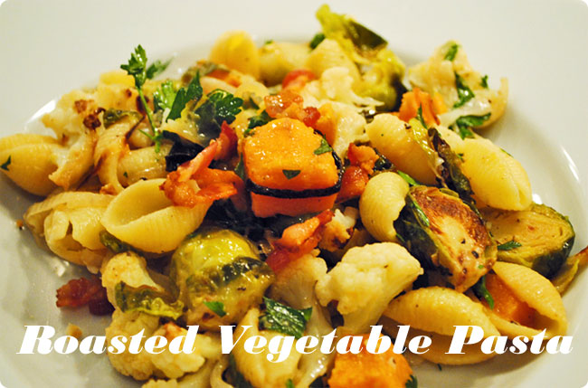 Roasted Vegetable Pasta with Bacon and Parmesan   Hottie ...